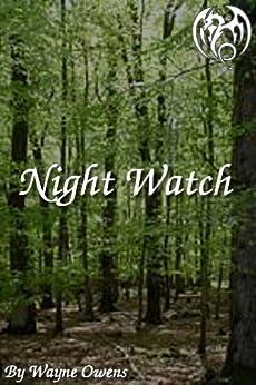 Night Watch (English Edition) di [Owens, Wayne]