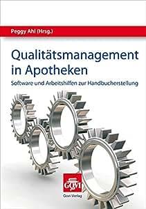 Qualitätsmanagement in Apotheken: Software und Arbeitshilfen zur Handbucherstellung