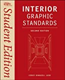 Interior Graphic Standards: Student Edition (Ramsey /Sleeper Architectural Graphic Standards Series, Band 21)