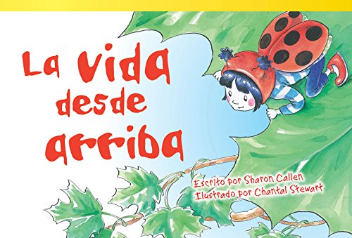 La Vida Desde Arriba (Life at the Top) (Spanish Version) (Upper Emergent) (Read! Explore! Imagine! Fiction Readers) por Sharon Callen