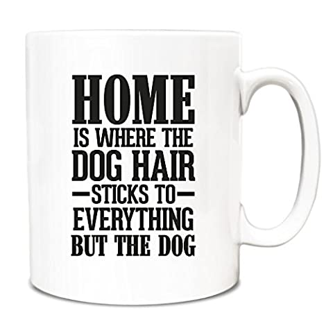 Black Home is where the dog hair sticks to everything but the dog Mug A083