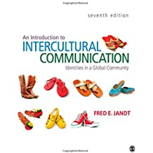 An Introduction to Intercultural Communication: Identities in a Global Community by Fred E. (Edmund) Jandt (2012-02-02)
