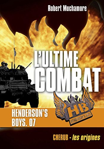 henderson-39-s-boys-tome-7-l-39-ultime-combat