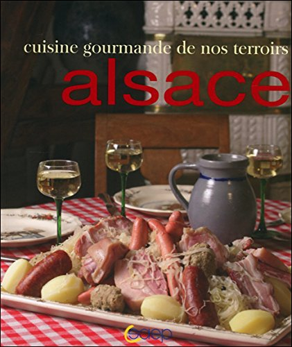 Cuisine gourmande de nos terroirs alsace pdf kindle for Cuisine gourmande