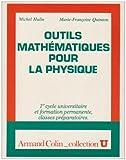 Outils mathématiques pour la physique - 1er cycle universitaire et formation permanente, classes préparatoires