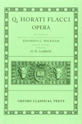Horace Opera 2/e (Oxford Classical Texts)