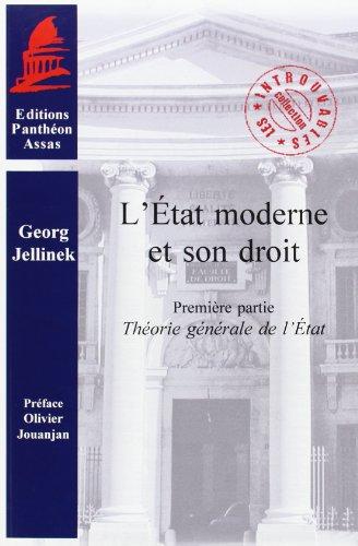 L'Etat moderne et son droit : Tome 1, Théorie générale de l'Etat