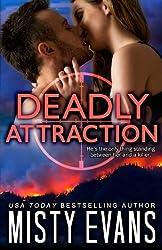 Deadly Attraction: SCVC Taskforce Romantic Suspense Series: Volume 6 (SCVC Taskforce Series)