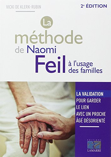 [La] methode de Naomi Feil a l'usage des familles