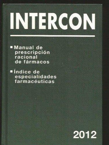 Intercon 2003/2004 - manual de prescripcion racional de farmacos por Aa.Vv.