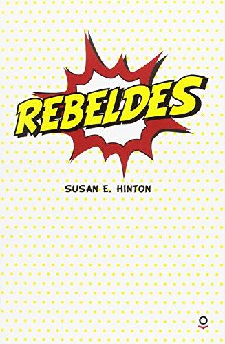 Rebeldes OQUELEO por Susan E. Hinton