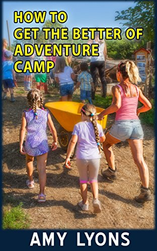 How-To-Get-the-Better-of-Adventure-Camp