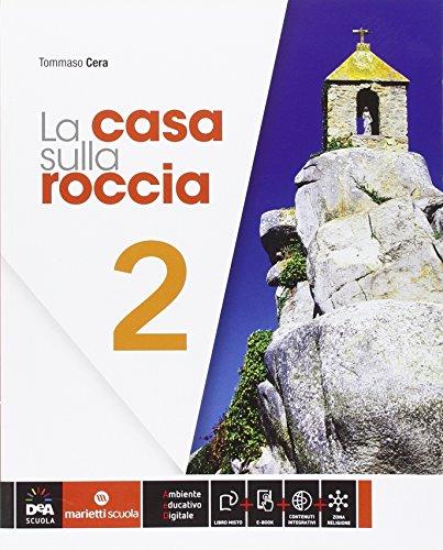 La casa sulla roccia. Per la Scuola media. Con e-book. Con espansione online: 2