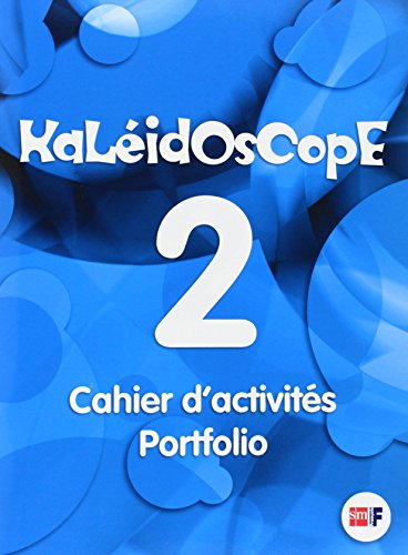 Kaleidoscope 2. Cahier d activités. Portfolio - 9788467535549