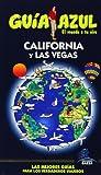 Guía Azul California y las Vegas (Guias Azules)