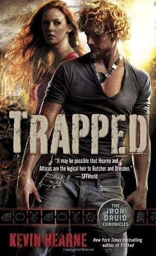 Trapped (The Iron Druid Chronicles, Book Five) by Hearne, Kevin (2012) Mass Market Paperback