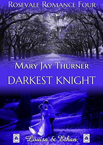 Darkest Knight (Rosevale Romance 4)