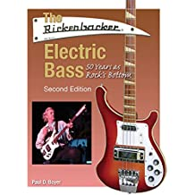 The Rickenbacker Electric Bass. Second Edition: Noten, Buch für Bass-Gitarre