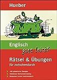 Englisch ganz leicht Rätsel & Übungen für zwischendurch: Buch (. ganz leicht Rätsel und...