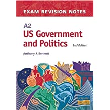 A2 US Government and Politics Exam Revision Notes, 2nd Edition