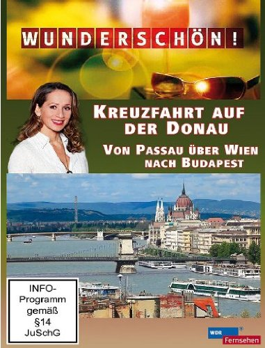 Wunderschön! - Kreuzfahrt auf der Donau: Von Passau über Wien nach Budapest