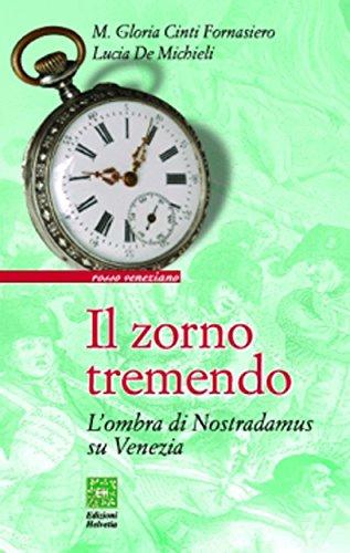 Il zorno tremendo: L'ombra di Nostradamus su Venezia