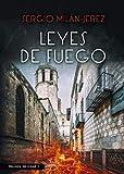 Leyes de fuego: Novela negra y policíaca ambientada en Barcelona (1)