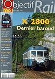 Telecharger Livres OBJECTIF RAIL No 4 du 01 07 2004 OBJECTIF EVENEMENTS ACTUALITES FRANCE LES RAMES DES GRANDS PLATEAUX LE MOB FETE SES 100 ANS CLASSIQUE SNCF X 28 DERNIER BAROUD PETITS NUMEROS GROS TONNAGES AUX COMMANDES DU PECHINEY LE TRAIN DE FRET LE PLUS RAPIDE DU MONDE UNE NUIT SUR LE BAYGON VERT LONGS PARCOURS VAPEUR DE CHINE ARDENNES BELGES COUP DE C AEUR AU C AEUR DE L EUROPE TOURISTIQUE LE CF DE LA VENDEE TRAIN DES MOUETTES LES P (PDF,EPUB,MOBI) gratuits en Francaise
