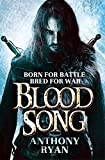 Blood Song: Book 1 of Raven's Shadow