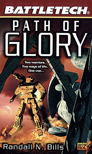 Path of Glory: Battle Tech por Randall N. Bills