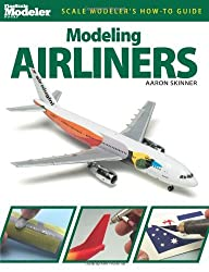 Modeling Airliners (FineScale Modeler Books) by Aaron Skinner (2012-11-12)