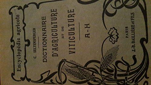 Dictionnaire d'agriculture et de viticulture.