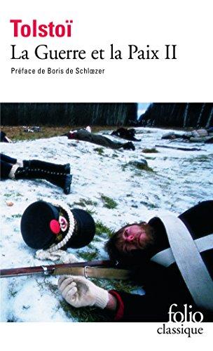 La Guerre et la Paix, tome 2 par Léon Tolstoï