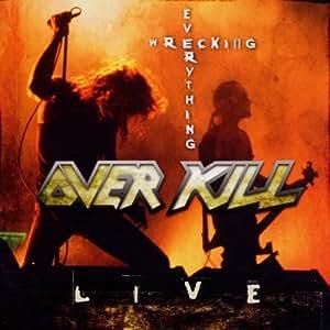 Wrecking Everthing-Live