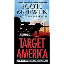 Target America: A Sniper Elite Novel by Scott McEwen (2014-11-25)