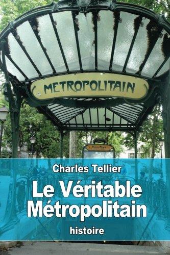 Le Véritable Métropolitain par Charles Tellier