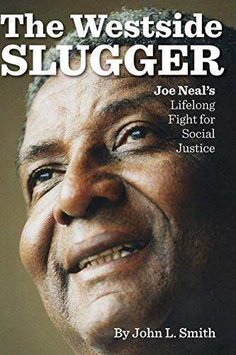 The Westside Slugger: Joe Neal's Lifelong Fight for Social Justice (Shepperson Series in Nevada History Book 1) (English Edition)