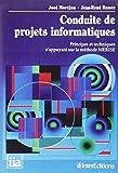 Conduite de projets informatiques : Principes et techniques s'appuyant sur la méthode Merise