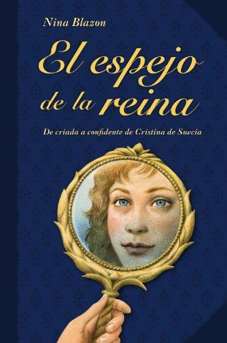 El espejo de la reina (Otras Colecciones - Libros Singulares) por Nina Blazon