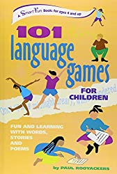 101 LANGUAGE GAMES FOR CHILDREN: Fun and Learning with Words, Stories and Poems (Hunter House Smartfun Book)