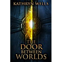 The Door Between Worlds