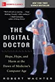 The Digital Doctor: Hope, Hype, and Harm at the...