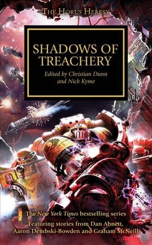 Shadows of Treachery (The Horus Heresy)