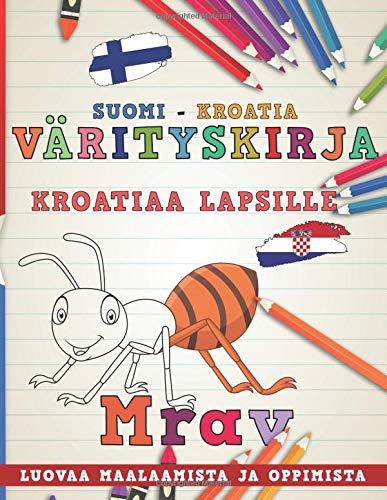 Värityskirja Suomi - Kroatia I Kroatiaa lapsille I Luovaa maalaamista ja oppimista (Oppia kieliä) por nerdMediaFI