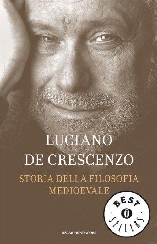 Storia della filosofia medioevale (Oscar bestsellers Vol. 1388)