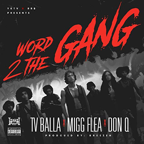 Word 2 the Gang [Explicit] -