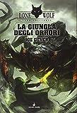La giungla degli orrori. Lupo Solitario. Serie MagnaKai: 8