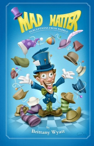 Mad Hatter: Mad Hatter: Perceptions from Babble (Mad Hatter Weibliche)