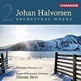 Halvorsen: Orchestral Works 2 (Suite Ancienne/ Norwegian Dances/ Symphony No.2)