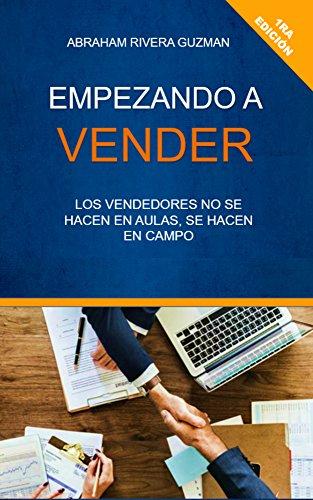 Empezando a vender: Becoming Seller (1) por Abraham Rivera Guzman